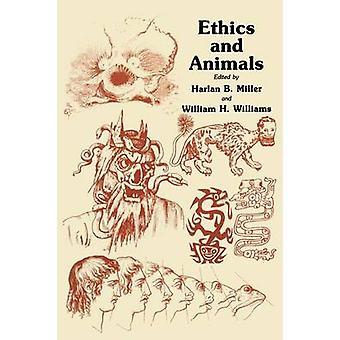 Etik och djur av Miller & Harlan B.