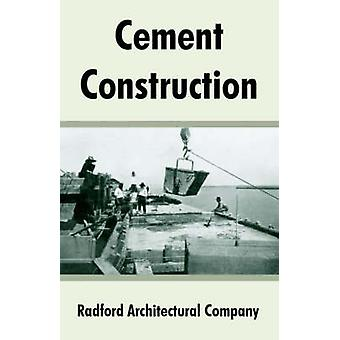 Cement Construction by Radford Architectural Company