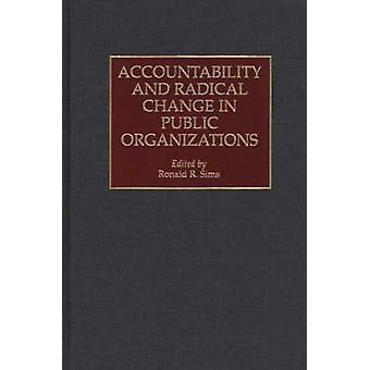 Prestação de contas e uma mudança Radical em organizações públicas por Sims & Ronald R.