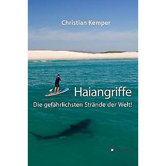 Haiangriffe by Kemper & Christian