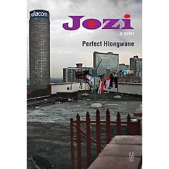 Jozi av perfekt Hlongwane - 9781869142261 bok