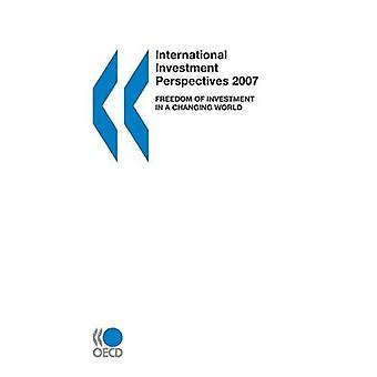 International Investment Perspectives 2007  Freedom of Investment in a Changing World by OECD Publishing