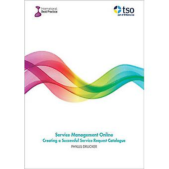 Service Management Online - Creating a Successful Service Request Cata