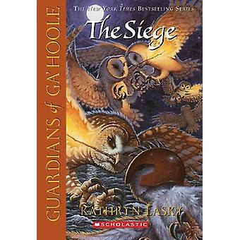 The Siege by Kathryn Lasky - 9780439405607 Book