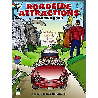 Roadside Attractions Coloring Book - Weird and Wacky Landmarks from Ac