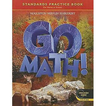 Go Math! - Grade 6 - Student Practice Book by Houghton Mifflin Harcour
