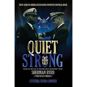 Quiet Strong - First African American Explosive Ordnance Disposal Dive