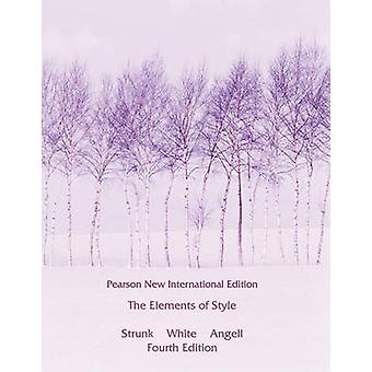 The Elements of Style (Pearson New International Edition) by William