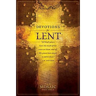 Devotions for Lent from Holy Bible - Mosaic by Tyndale House Publisher