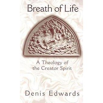 Theology of the Creator Spirit by Denis Edwards - 9781570755255 Book