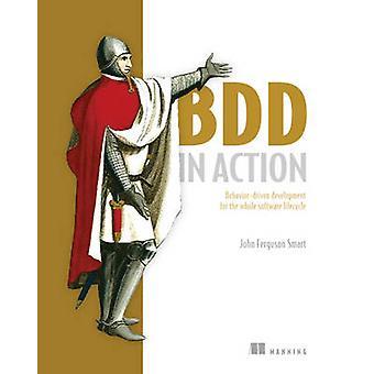 BDD in Action by John Ferguson Smart - 9781617291654 Book