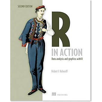 R in Action - Data Analysis and Graphics with R (2nd Revised edition)
