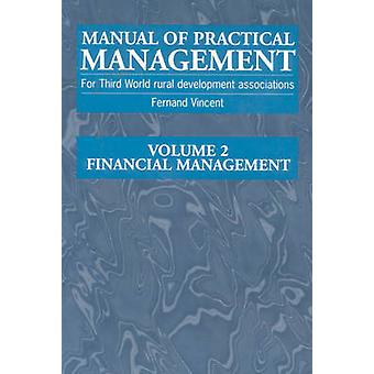 Manual of Practical Management for Third World Rural Development Asso