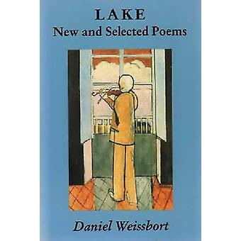 Lake - New and Selected Poems by Daniel Weissbort - 9781878818249 Book