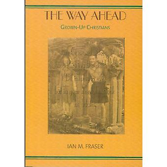The Way Ahead - Grown Up Christmas by Ian M. Fraser - 9781905010257 Bo