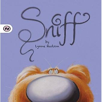 Sniff by Lynne M. Hudson - 9781907432187 Book