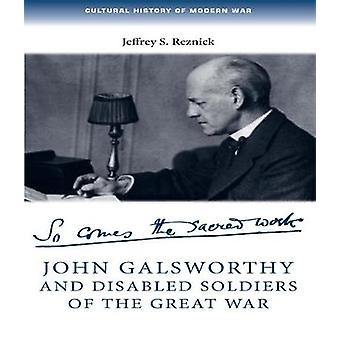 John Galsworthy and Disabled Soldiers of the Great War With an Illustrated Selection of His Writings by Index de Martin Hargreaves & Jeffrey S Reznick & Series editado por Bertrand Taithe & Series editado por Penny Summerfield & Series editado por Peter Summerfield & Series editado por Peter Summerfield & Series editado por Peter Summerfield & Series editado por Peter Summerfield & Series editado por Peter Summerfield & Series editado por Peter Summerfield & Series editado por Peter Gatrell & Series editado por Max Jones & Series editado por