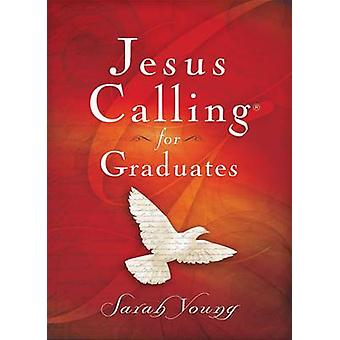 Jesus Calling for Graduates by Sarah Young - 9780718087418 Book