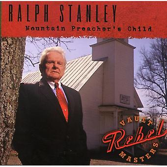 Ralph Stanley - Mountain Preacher's Child [CD] USA import