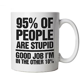 95% Of People Are Stupid, Mug