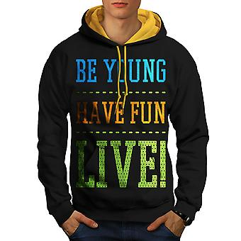 Be Young Fun Live Funny Men Black (Gold Hood)Contrast Hoodie | Wellcoda