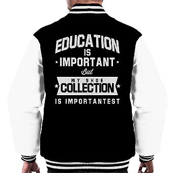 Education Is Important But My Shoe Collection Is Importantest Men's Varsity Jacket