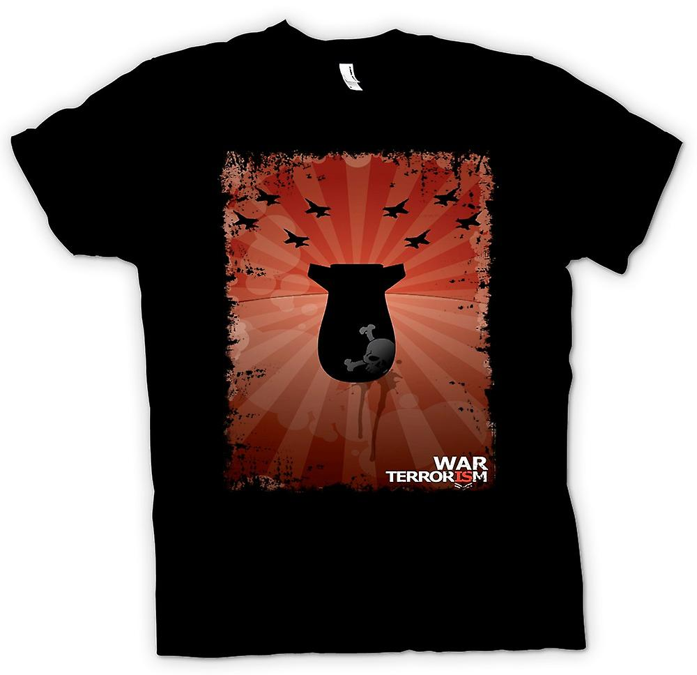Womens T-shirt - War Is Terrorism - Anti War - Poster