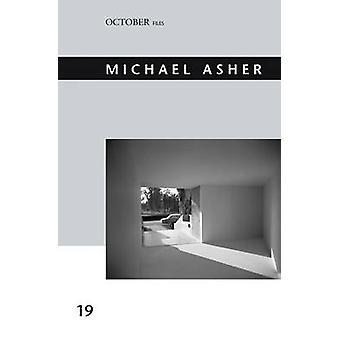 Michael Asher by Jennifer King - 9780262528795 Book