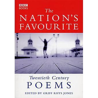 The Nation's Favourite - Twentieth Century Poems by Griff Rhys-Jones -