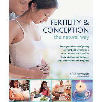 Fertilité & Conception la façon naturelle - poussée vos Chances d'obtenir