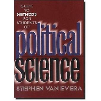 Guide to Methods for Students of Political Science by Stephen Van Eve