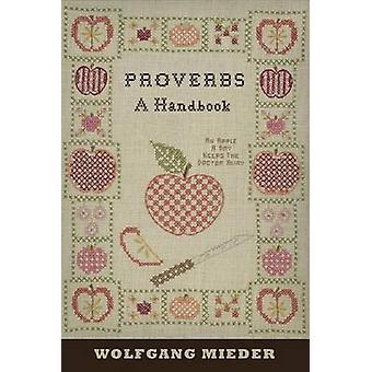 Proverbs - A Handbook by Wolfgang Mieder - 9781433120244 Book