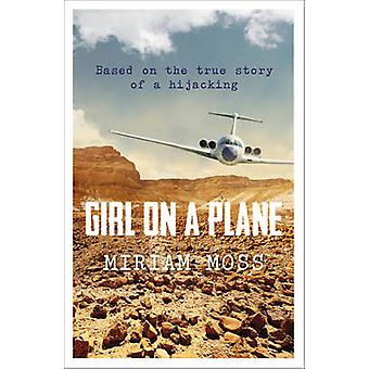 Girl on a Plane by Miriam Moss - 9781783443314 Book
