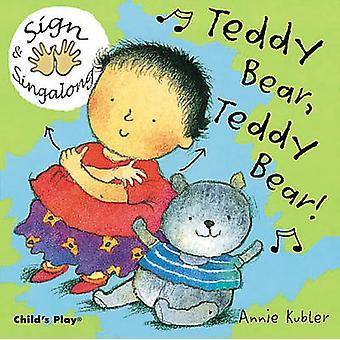 Teddy Bear - Teddy Bear! - BSL (British Sign Language) by Annie Kubler
