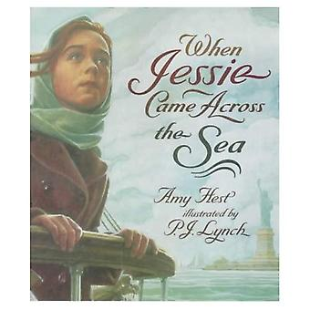 Cuando Jessie llegó a través del mar