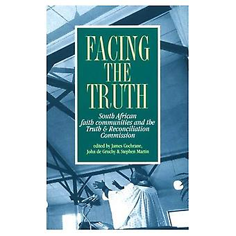 Facing the Truth: South African Faith Communities and the Truth and Reconciliation Commission