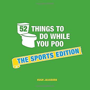 52 Dinge zu tun, während Sie Poo
