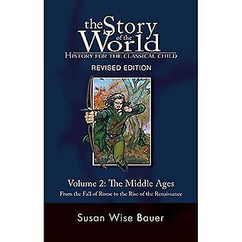 Historia świata: historia dla klasycznego dziecko: średniowiecze od upadku Rzymu do powstania renesansu v. 2 (Historia świata: historia dla klasycznego dziecko)