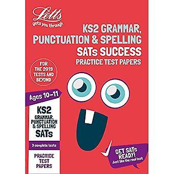 KS2 engelsk grammatik, interpunktion och stavning SATs praktiken Test papper: 2019 tester (Letts KS2 SATs framgång) (Letts KS2 SATs framgång)