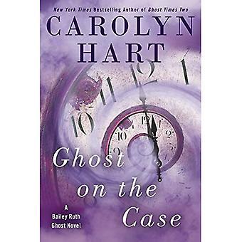Ghost i ärendet (Bailey Ruth Ghost roman)