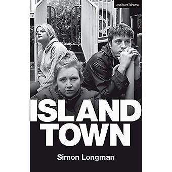 Island Town (Modern Plays)