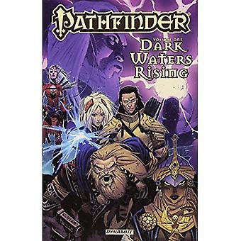 Pathfinder: Dark Waters Rising: Vol. 1