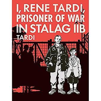 I, Rene Tardi, Prisoner Of� War In Stalag Iib