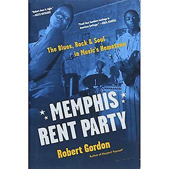 Groupe de Memphis de loyer: Le Blues, Rock & Soul dans la ville natale de la musique