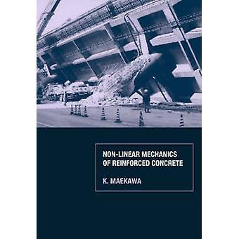 NonLinear Mechanics of Reinforced Concrete by Maekawa & K.