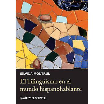 El Bilingismo En El Mundo Hispanohablante da Montrul & Silvina