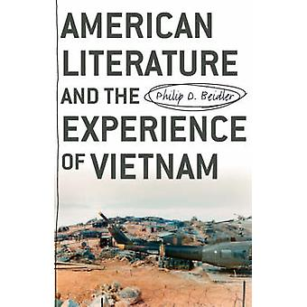American Literature and the Experience of Vietnam by Beidler & Philip D.