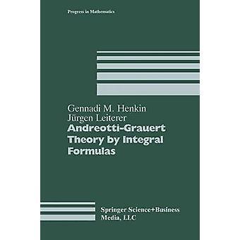 AndreottiGrauert Theory by Integral Formulas by Henkin & Gennadi M.