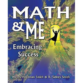 Math  Me Embracing Success by Hageman Smith & Wendy