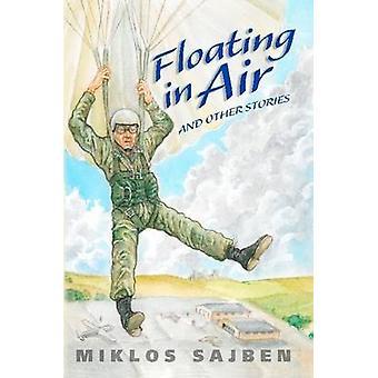 Zwevend in de lucht door Sajben & Miklos